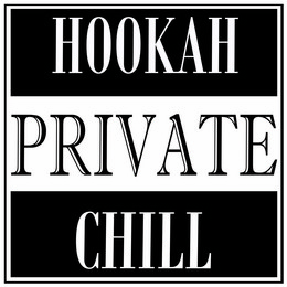 Private Hookah Chill